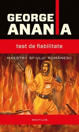 Test de fiabilitate - George Anania
