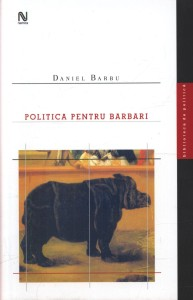 politica-pentru-barbari_1_fullsize